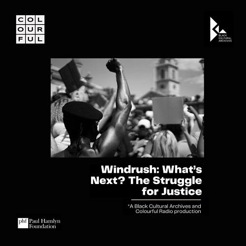 Windrush. What's Next?